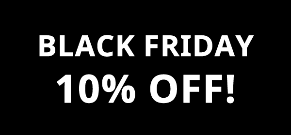 Black Friday 10% off!