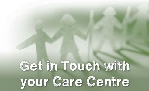 Get in Touch with your Care Centre
