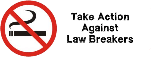 Take action against smoking law breakers