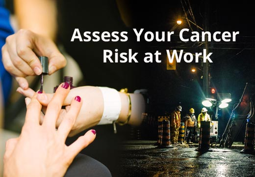 Assess Your Cancer Risk at Work